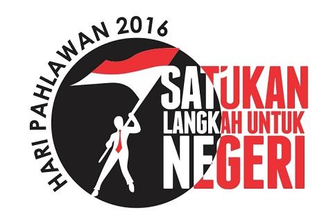 Maksud dan Tujuan Peringatan Hari Pahlawan 2016