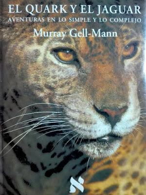 El Quark y el Jaguar escrito por Murray Gell-Mann