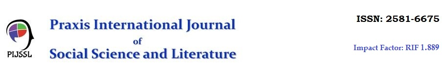 Praxis International Journal of Social Science and Literature