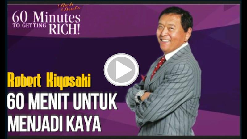 Robert Kiyosaki - 60 Menit Untuk Menjadi Kaya