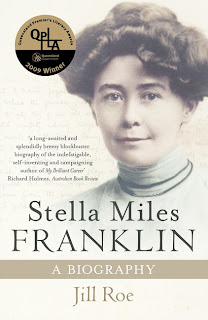 Stella Miles Franklin: A Biography by Jill Roe – guest reviewer Yvonne Perkins