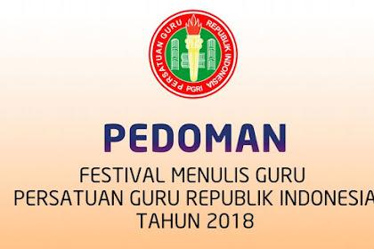 Download Pedoman Festival Menulis Guru TK/RA, SD/MI, SMP/MTs, SMA/SMK/MA/MAK, SLB, dan Sederajat PGRI Tahun 2018