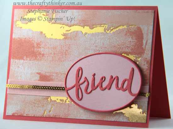 #thecraftythinker, #cardmaking, #stampinup, #diecutting, Sneak Peek Occasions Catalogue, Painted With Love, Lovely Words, Stampin' Up Australia Demonstrator, Stephanie Fischer, Sydney NSW