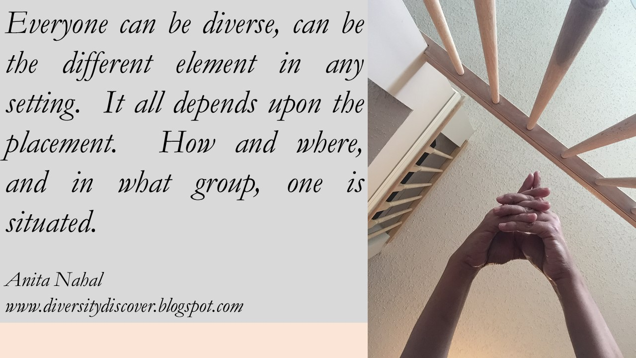 Diversity And Inclusion Quotes Unique Quotes Poems And Thoughtsanita Nahal  August 2016