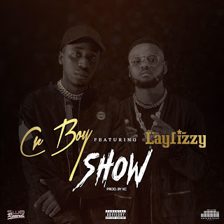 Cr Boy feat. Laylizzy - Show (prod. by KC)