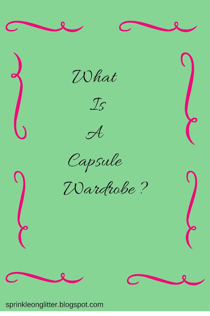 Sprinkle On Glitter Blog// Wwhat is a capsule wardrobe?// graphic