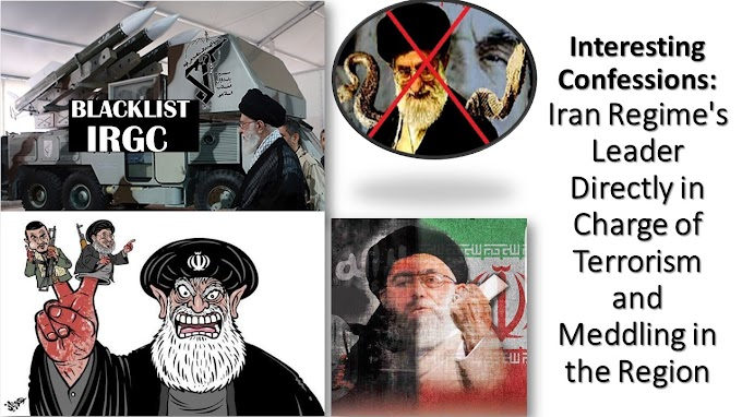 Interesting Confessions: Iran Regime's Leader Directly in Charge of Terrorism and Meddling in the Region