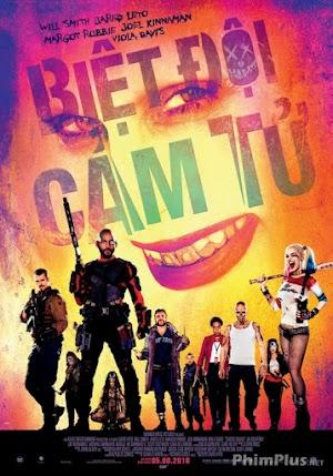 Phim Biệt Đội Cảm Tử - Suicide Squad (2016)