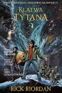 """""""Klątwa Tytana"""" Rick Riordan  - recenzja"""