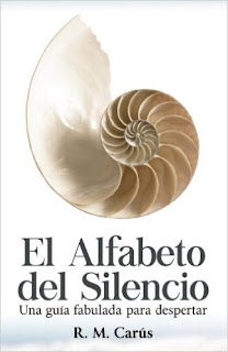 El Alfabeto Del Silencio: Una Guia Fabulada Para Despertar PDF