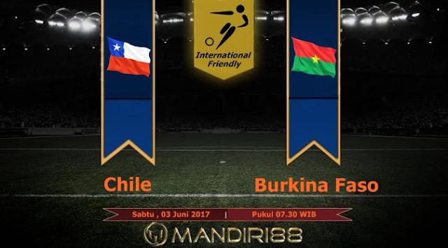 Prediksi Bola : Chile Vs Burkina Faso , Sabtu 03 Juni 2017 Pukul 07.30 WIB