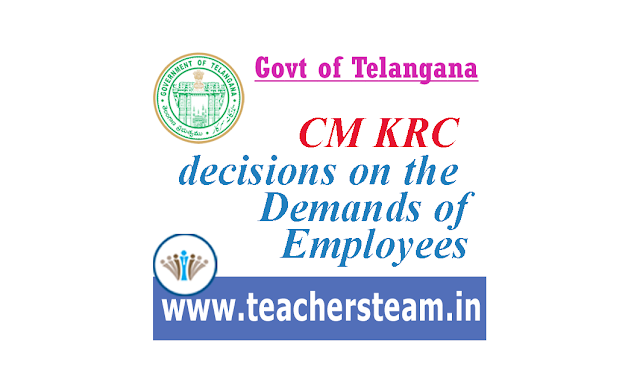KCR Decisions on Employees Demands at pragati bhavan telangana