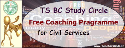TS BC Study Circle, Free Coaching,Civil Services 2017-2018