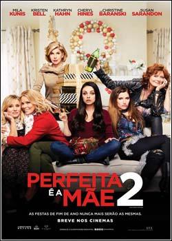Perfeita é a Mãe 2 Dublado (2017)