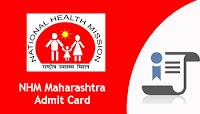 NHM Maharashtra Admit Card