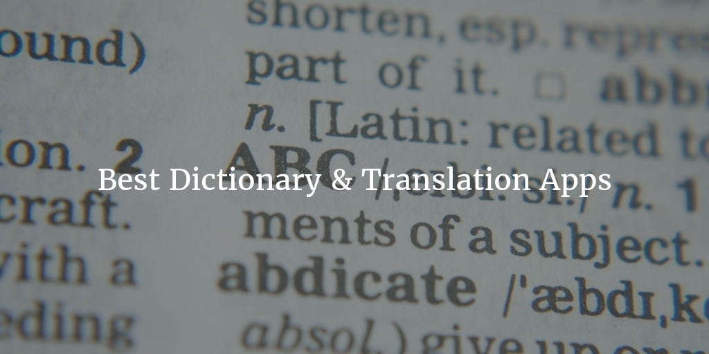 best dictionary and translation apps for iphone and ipad