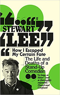 Stewart Lee How I Escaped My Certain Fate