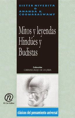 Ananda Coomaraswamy - Mitos y leyendas hindúes y budistas