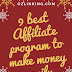 9 best Affiliate program to make money easily