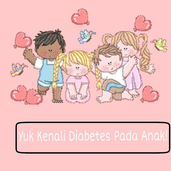 Kenali Diabetes Pada Anak