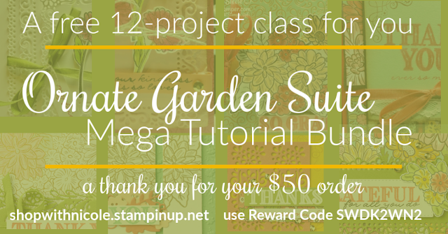 Free 12-project Ornate Garden Mega Tutorial Bundle | a thank you with your $50 order | use Reward Code SWDK2WN2 when you shop with Nicole Steele The Joyful Stamper