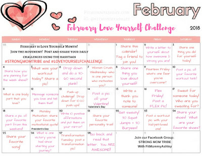 february, love yourself, calendar, challenge, strong, mom, tribe, movement, valentines, day, woman, strength, image, 2018, fitmommyashley, 28 ways, to
