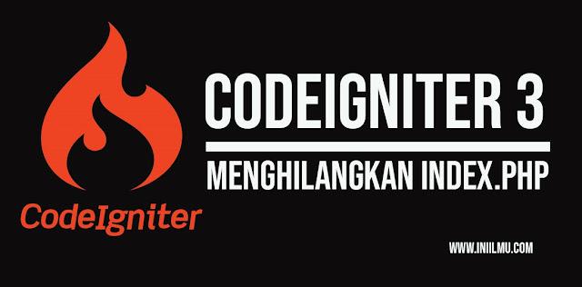 Menghilangkan Index.php Pada Codeigniter
