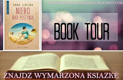 http://wymarzona-ksiazka.blogspot.com/p/book-tour-z-niebem-nad-pustynia.html