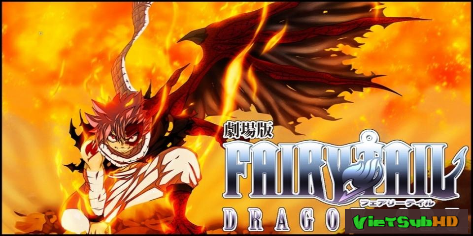 Phim Fairy Tail Movie 2: Dragon Cry VietSub HD | Fairy Tail Movie 2: Dragon Cry 2017