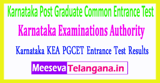 Karnataka Post Graduate Common Entrance Test Karnataka Examinations Authority PGCET KEA Results 2018