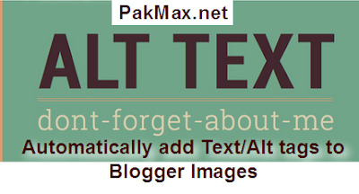 Add Automatically Title/Alt tag to Images in Blogger