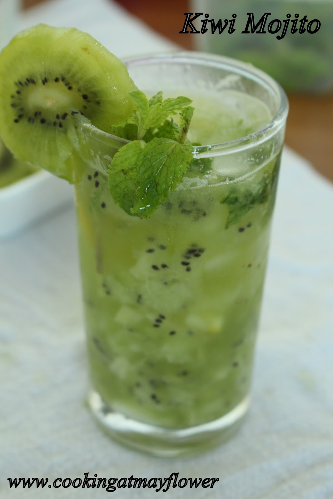 Cooking at Mayflower: Virgin Kiwi Mojito