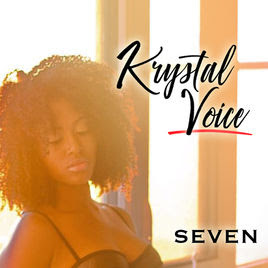 Music Monday - Seven by Krystal Voice