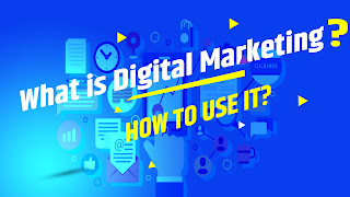 What is digital marketing? and how to do it