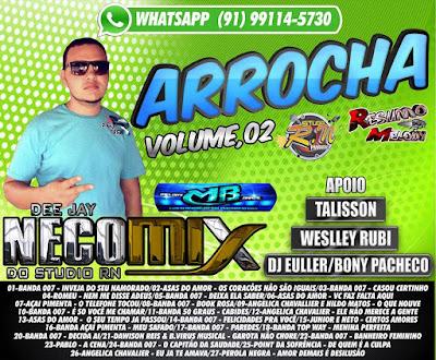 CD ARROCHA DJ NECO MIX DO STUDIO R-N VOL: 02