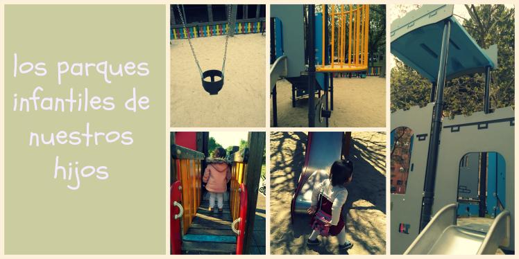 los-parques-infantiles-de nuestros-hijos