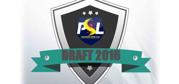 List of Drafted Players 2016 PSL Draft led by Ara Galang of DLSU