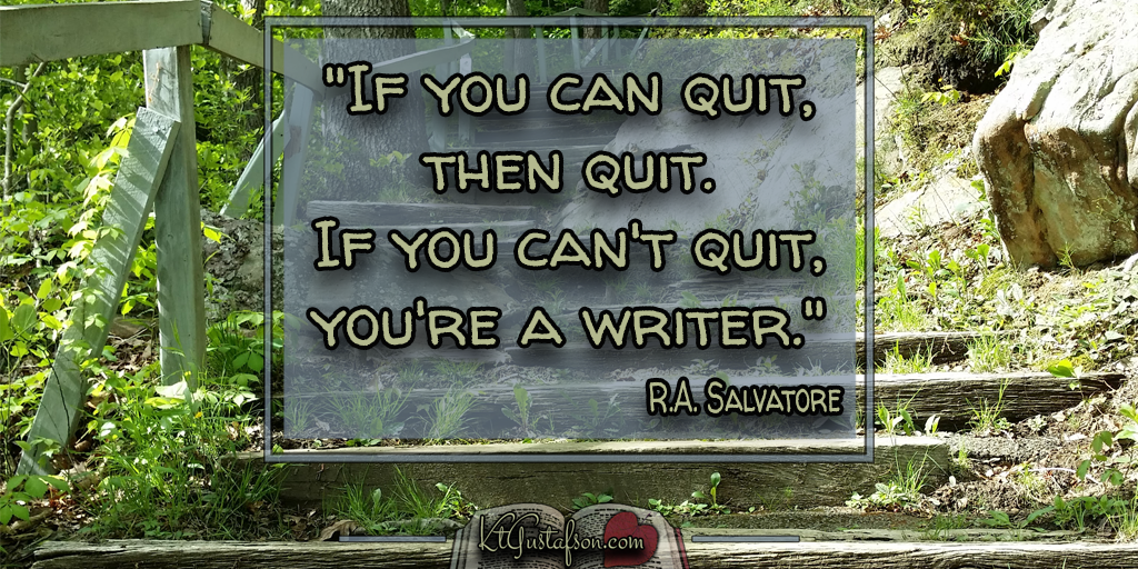 Writer's don't quit