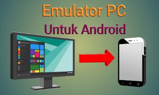 Emulator PC dan windows android