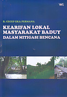 Kearifan Lokal Masyarakat Baduy Dalam Mitigasi Bencana