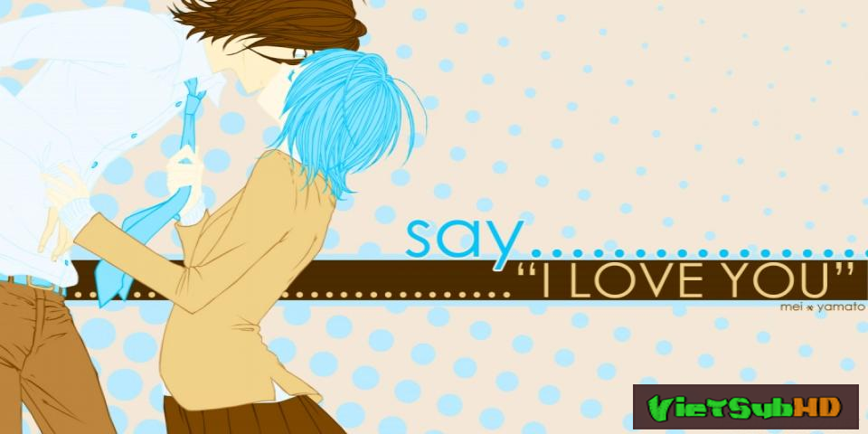 Phim Say I Love You Hoàn tất (13/13) VietSub HD | Sukitte Ii Na Yo 2014
