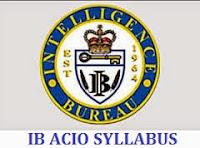 IB ACIO SYLLABUS 2020-21 - Intelligence Bureau ACIO Exam Syllabus, Exam Pattern