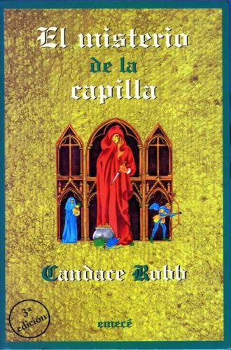 El misterio de la capilla – Candace Robb