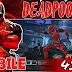 Cara Instal Game Deadpool di Smartphone Android (GRATIS)