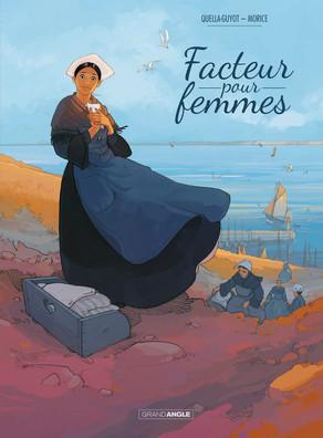 http://itzamna-librairie.blogspot.fr/2016/01/facteur-pour-femmes-quella-guyot-morice.html