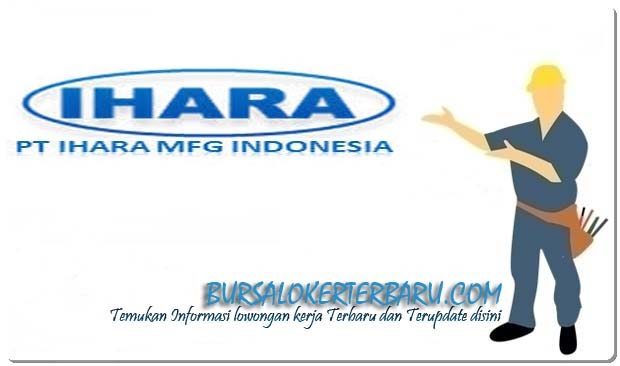 PT Ihara Manufacturing Indonesia