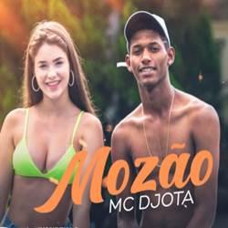 Baixar Mozão - MC Djota Mp3