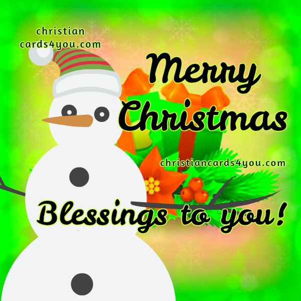 Free christmas card for friends and family, free quotes about christmas time, new year best wishes, free image by Mery Bracho