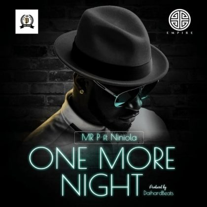 Download Audio | Mr P ft Niniola - One more Night