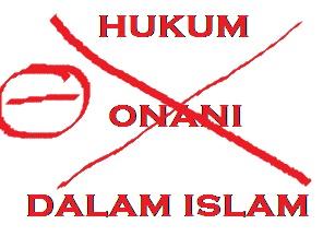 Hukum Onani Menurut Ulama Qur'an dan Hadist Riwayat